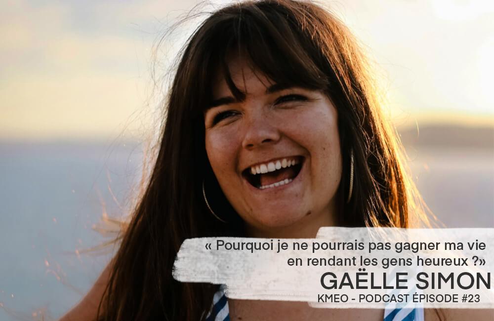 Podcast Kmeo Gaelle Simon multipotentielle slasheuse artiste